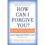 Book cover: How Can I Forgive You?
